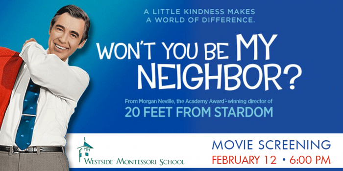 Wont-You-Be-My-Neighbor-Westside-Montessori-School